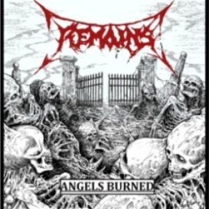 Remains - Angels Burned cover art