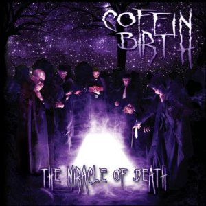 Coffin Birth - The Miracle of Death cover art