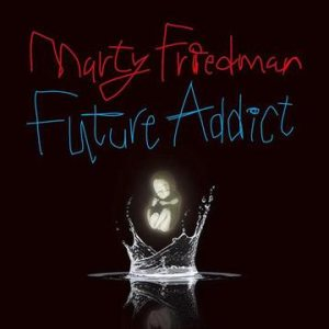 Marty Friedman - Future Addict cover art