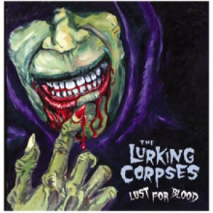The Lurking Corpses - Lust for Blood cover art