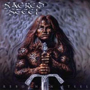 Sacred Steel - Reborn in Steel cover art
