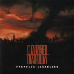 Clearwater Deathblow - Parasite Cleansing cover art