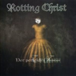 Rotting Christ - Der Perfekte Traum cover art