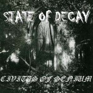 State of Decay - Civitasof Senium