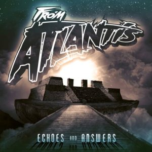 From Atlantis - Echoes and Answers