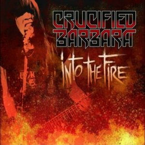 Crucified Barbara - Into the Fire cover art