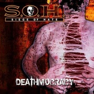 Siege of Hate - Deathmocracy cover art
