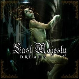 Last Majesty - Dreams cover art
