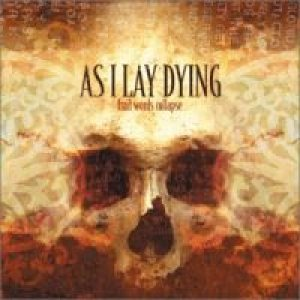 As I Lay Dying - Frail Words Collapse cover art