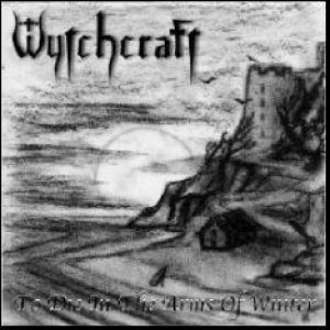 Wytchcraft - To Die in the Arms of Winter cover art