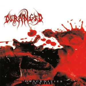 Deranged - Obscenities in B Flat cover art