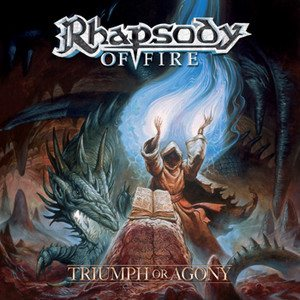 Rhapsody of Fire - Triumph or Agony cover art