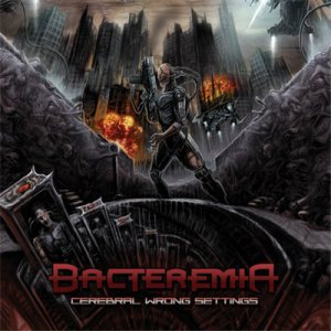 Bacteremia - Cerebral Wrong Settings cover art