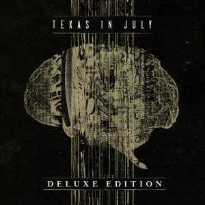 Texas In July - Texas in July (Deluxe Edition) cover art