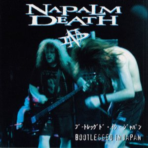 Napalm Death - Bootlegged in Japan cover art
