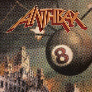 Anthrax - Volume 8 - the Threat Is Real cover art