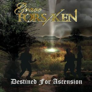 Grave Forsaken - Destined for Ascension