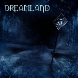 Dreamland - Exit 49 cover art