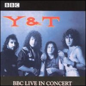 Y&T - BBC Live in Concert cover art