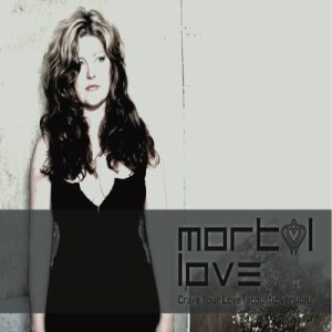 Mortal Love - Crave Your Love cover art
