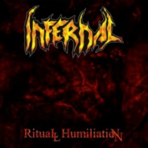 Infernal - Ritual Humiliation cover art
