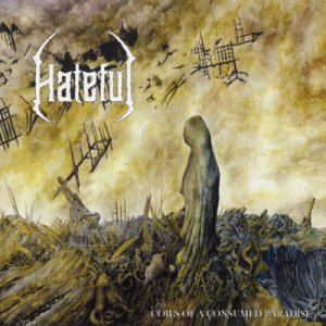 Hateful - Coils of a Consumed Paradise cover art