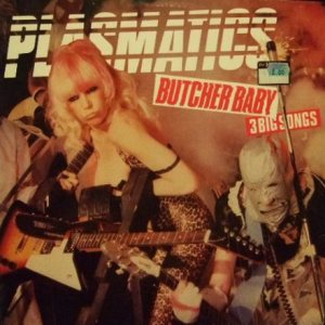 Plasmatics - Butcher Baby cover art
