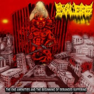 Exaleips - The End Amenities and the Beginning of Deranged Suffering cover art