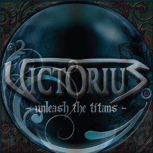 Victorius - Unleash the Titans cover art