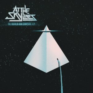 At The Skylines - To Build an Empire cover art