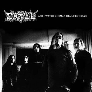 Extol - And I Watch / Human Frailties Grave cover art