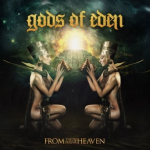 Gods of Eden - From the End of Heaven cover art
