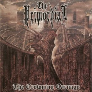 Thy Primordial - The Crowning Carnage cover art