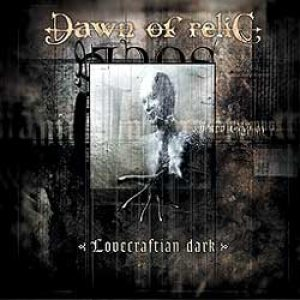 Dawn Of Relic - Lovecraftian Dark cover art
