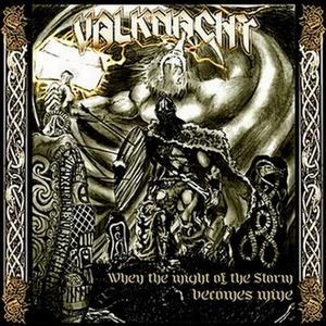 Valknacht - When the Might of the Storm Becomes Mine cover art