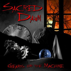 Sacred Dawn - Gears of the Machine cover art