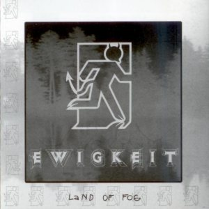Ewigkeit - Land of Fog cover art