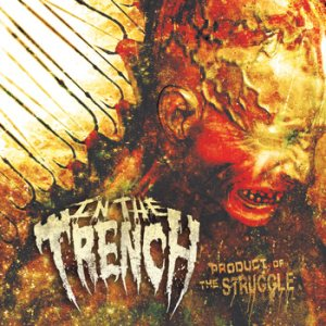 In the Trench - Product of the Struggle cover art