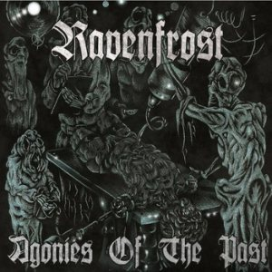 Ravenfrost - Agonies of the Past cover art