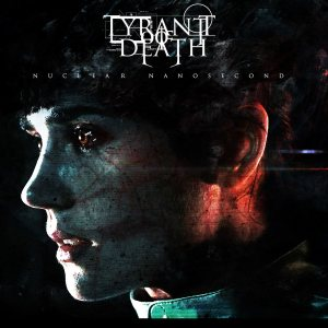Tyrant Of Death - Nuclear Nanosecond cover art