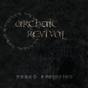 Archaic Revival - Pagan Evolution cover art