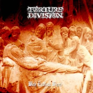 Torture Division - With Endless Wrath cover art