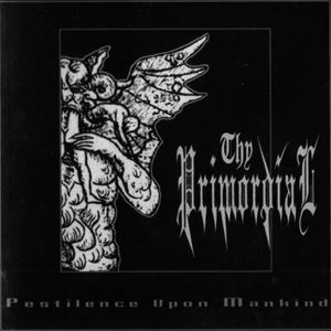 Thy Primordial - Pestilence Upon Mankind cover art