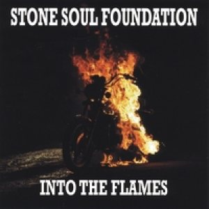 Stone Soul Foundation - Into the Flames cover art