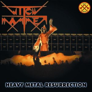 Witch Hammer - Heavy Metal Resurrection cover art