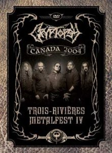 Cryptopsy - Trois-Rivieres Metalfest IV cover art