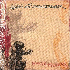 Vision of Disorder - For the Bleeders cover art