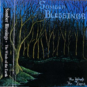 Somber Blessings - The Winds of the Earth cover art
