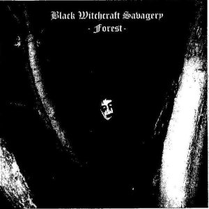 Black Witchcraft Savagery - Forest cover art