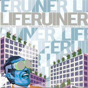 Liferuiner - Taking Back the Nightlife cover art